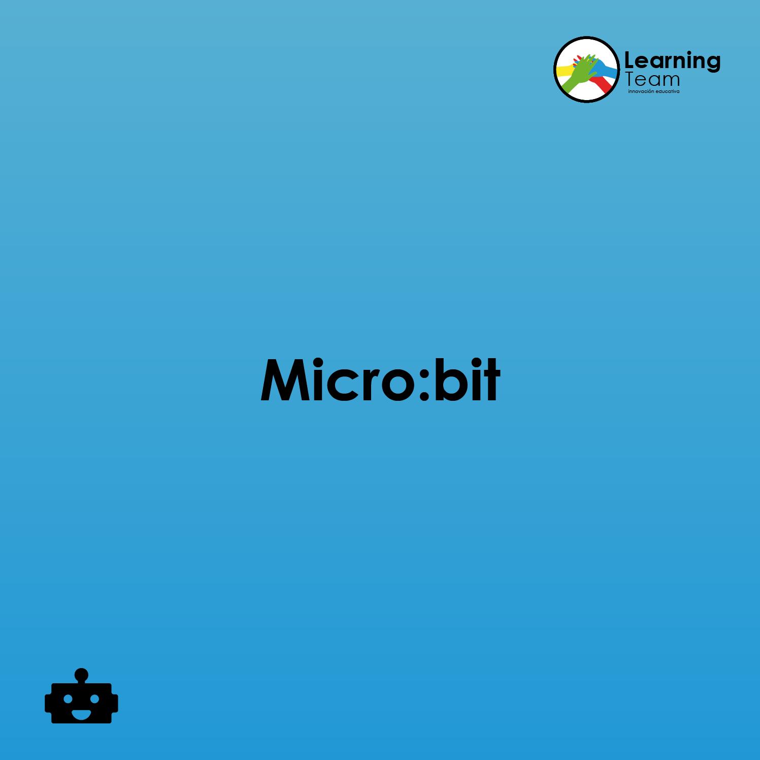 Micro:bit   Programación y robótica